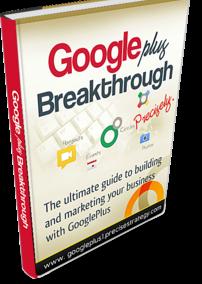 GooglePlus Breakthrough