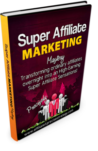Super Affiliate Marketing Strategies