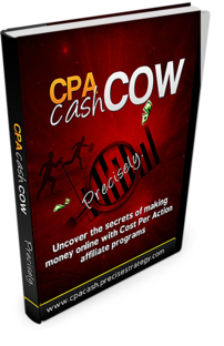 CPA Cash Cow -Precisely!