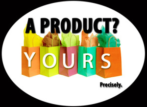 Your Own Products? Recognize you can specialize.